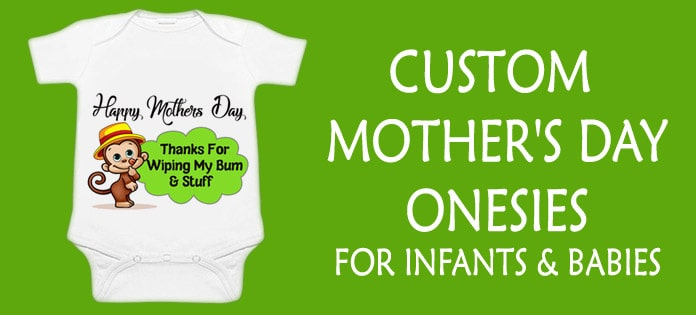 Custom Mothers Day Onesies - Baby Boy Girl Romper