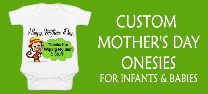 Custom Mothers Day Onesies - Baby Boy Girl Romper
