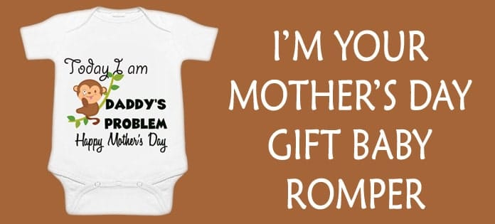 Mother's Day Gift Baby Romper