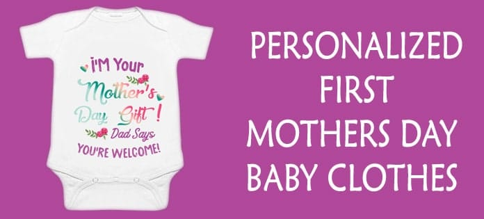 Personalized First Mothers Day Baby Clothes