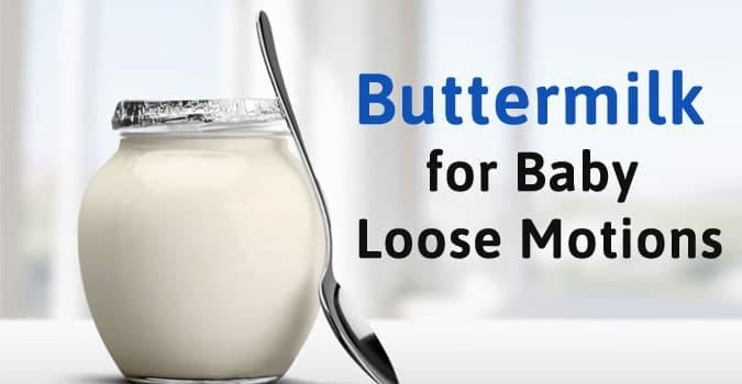 Buttermilk baby Loose Motion, Kids Diarrhea