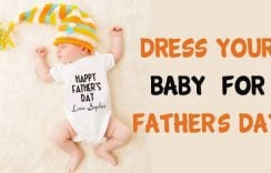 Dress Your Baby for Father's Day | First Father's Day Baby Clothes