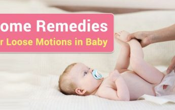 10 Home Remedies for Loose Motions (Diarrhoea) in Baby & infants