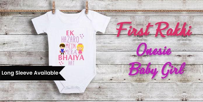 Ek Hazaro Mera Bhaiya Hai, First Rakhi Onesie Baby Girl