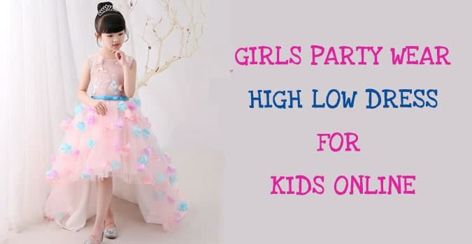 High Low Dress for Girl - Kids Party Wear Online‎