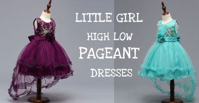 Little Girl High Low Pageant Dresses