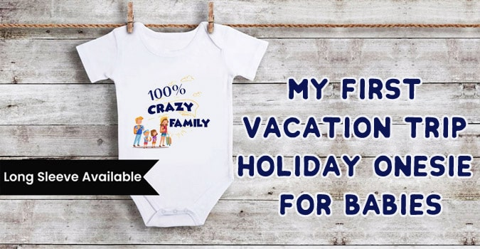 First Vacation Trip, Holiday Onesie for Babies