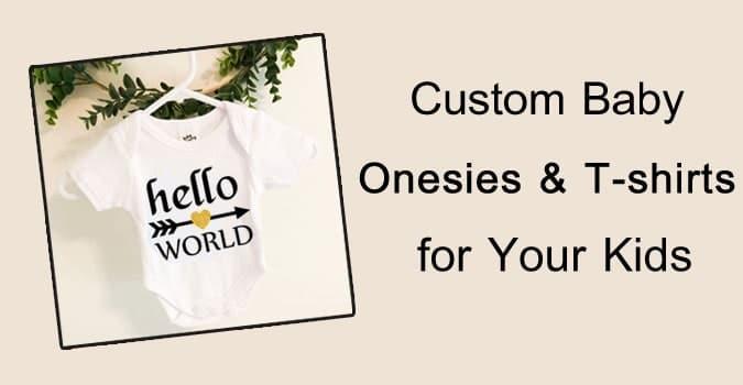 Custom Baby Onesies, newborn Baby Bodysuits, Kids T-shirts