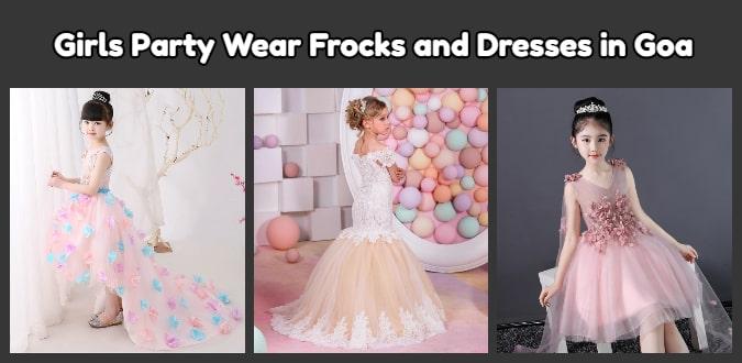 Girls Party Wear Frocks, Little Girl Dresses in Goa