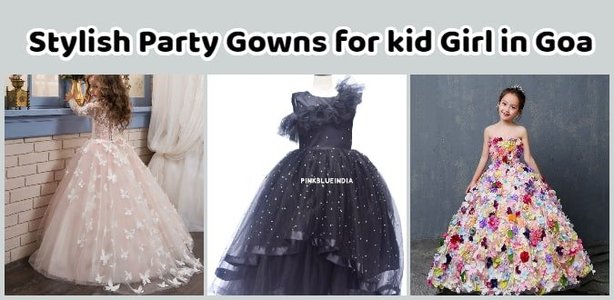 Kids Party Gowns Goa, Baby Girl Gown