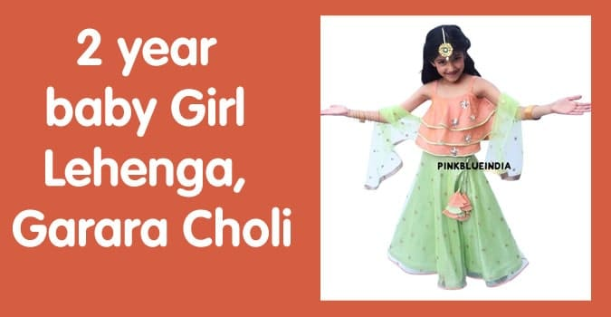 2 year Baby Girl Lehenga - 2 year Girls Garara Choli