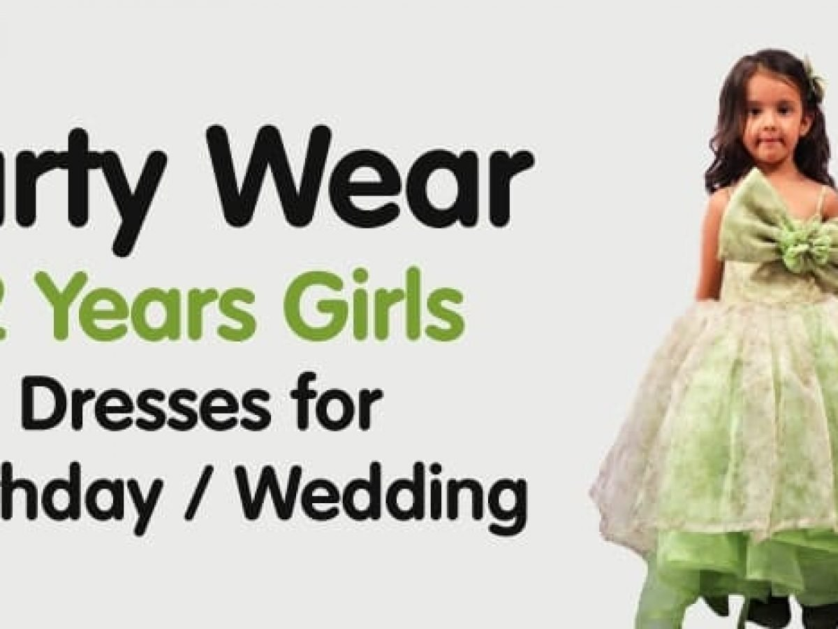 4 Party Wear 4 Years Girls Dresses for Birthday / Wedding