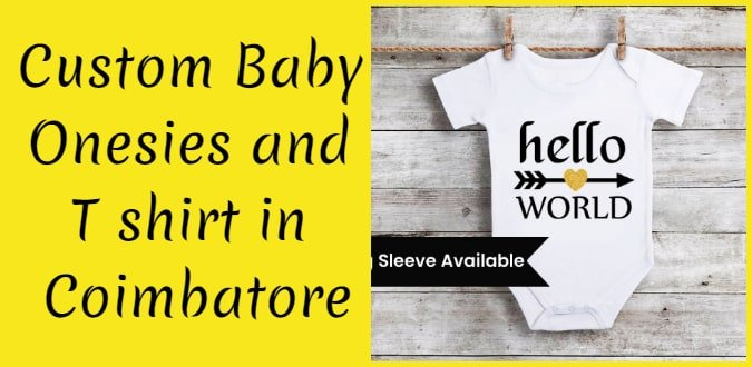 Custom Newborn Onesies, Kids T shirt Printing in Coimbatore