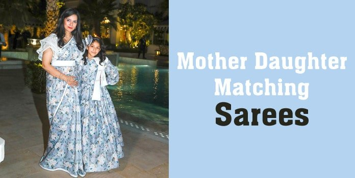 Mother Daughter Matching Sarees, Mommy and Me Outfits