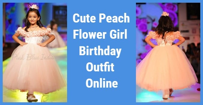 Peach Flower Girl Birthday Outfit Online - 2 year old baby girl
