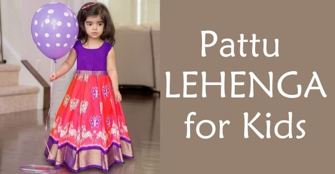 Kids Pattu Lehenga - Baby pattu langa online India