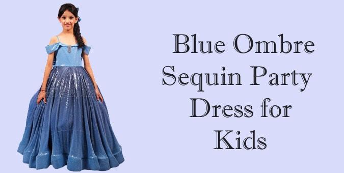 Kids Sequin Party Dress - Blue Ombre Sequin