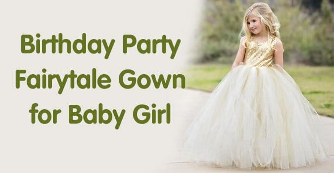 Baby Girl Fairytale Gown - Fairy Tale Birthday Party Dress