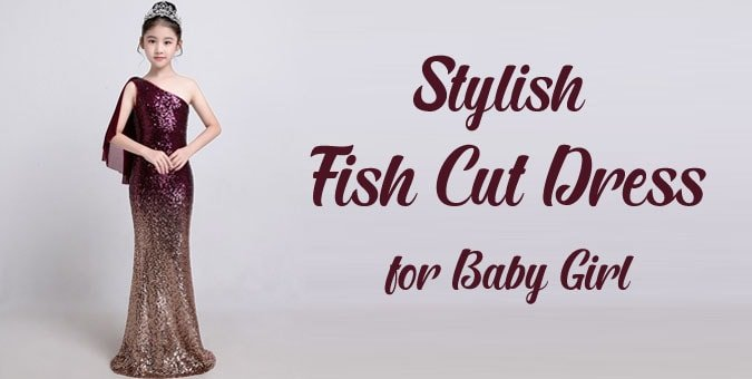 Fish Cut Dress for Baby Girl - Fish Cut Gown