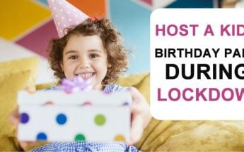 Host a kid's Birthday Party During Lockdown
