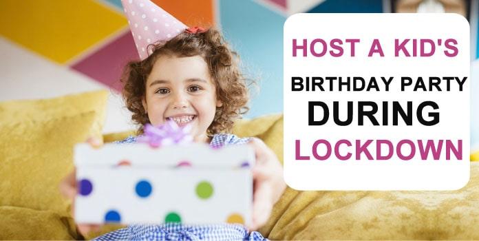 Child birthday party during lockdown, Coronavirus Kids birthday party ideas