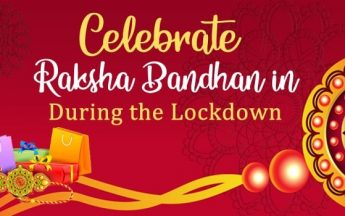 Celebrate Raksha Bandhan in 2020 During the Lockdown
