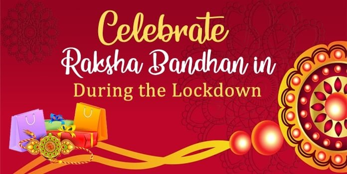 Raksha Bandhan in During Lockdown, Rakhi Gift Brother Sister