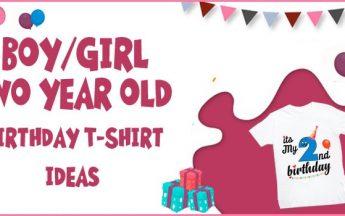 Boy/Girl Two year old Birthday T-Shirt ideas – 2nd Birthday T-shirt