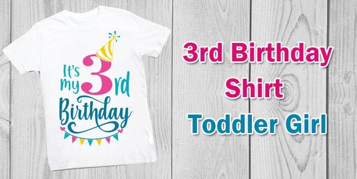 3rd Birthday Shirt Toddler Girl, Kids 3 year Birthday T-shirt Gift