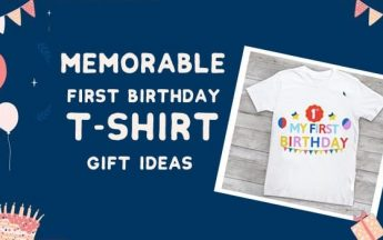 Memorable First Birthday T-shirt Gift Ideas for Baby 1st Birthday