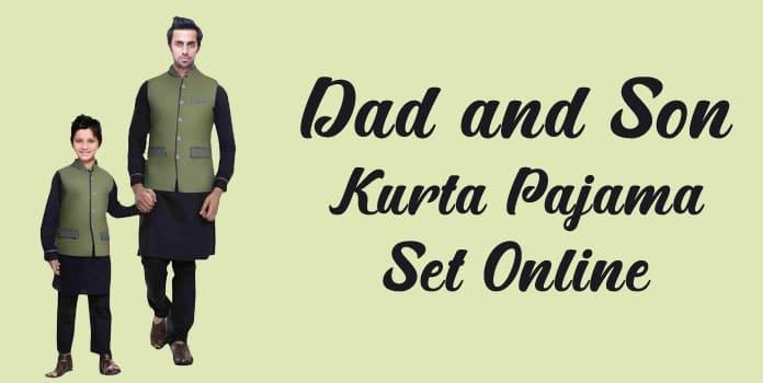 Dad and Son Kurta Pajama Online, Matching Ethnic Wear Father Son kurta Set