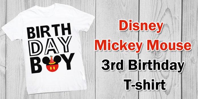 Disney Mickey Mouse 3rd Birthday T-shirt, Baby Girl Boy Mickey Mouse Shirt