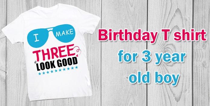 3 year old boy Birthday T shirt, 3rd Birthday Shirt India