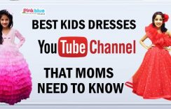 Best Kids Dresses YouTube Channel That Moms Need To Know