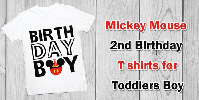Mickey Mouse 2nd Birthday T shirts - Toddler Boy 2nd Birthday T-shirt