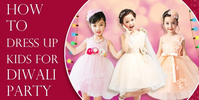 How to Dress up, Diwali Party kids Dress, Diwali Tips