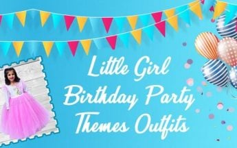 Best Little Girl Birthday Party Theme Outfits