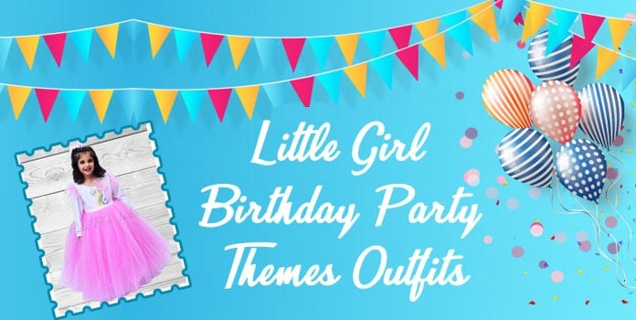 Little Girl Birthday Party Themes Outfits, Birthday Dresses