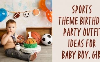Sports Theme Birthday Party Outfit Ideas for Baby Boy and Girl