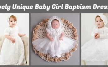 Pick Lovely Unique Baby Girl Baptism Dresses and Gowns