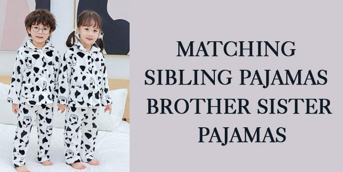 Matching Sibling Pajamas, Brother Sister Pajamas PJs
