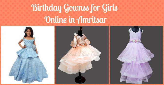 Birthday Gowns, Party Dresses for Girls Online in Amritsar