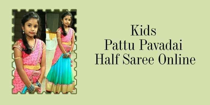 Girls Pattu half sarees, Kids Pattu Pavadai Half Saree Online