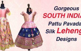 Gorgeous South Indian Pattu Pavadai Silk Lehenga Designs