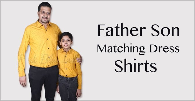 Father Son Matching Dress Shirts Online