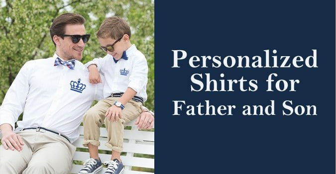 Personalized Father and Son Shirts, Custom Dad and Son shirts