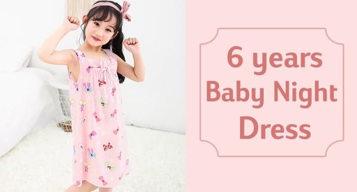 6 years Baby Night Dress