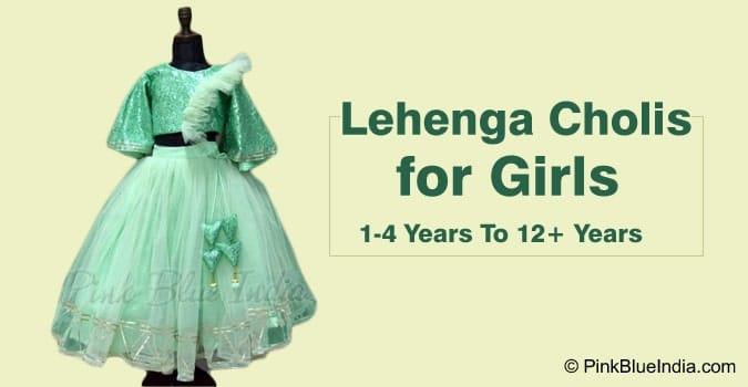 Lehenga Choli for Girls, 1-4 Years To 12+ Years Online Ethnic Wear Shopping