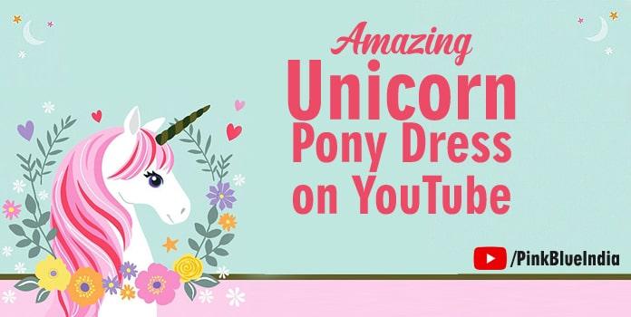 Unicorn Dresses Video, Little Pony dress on youtube