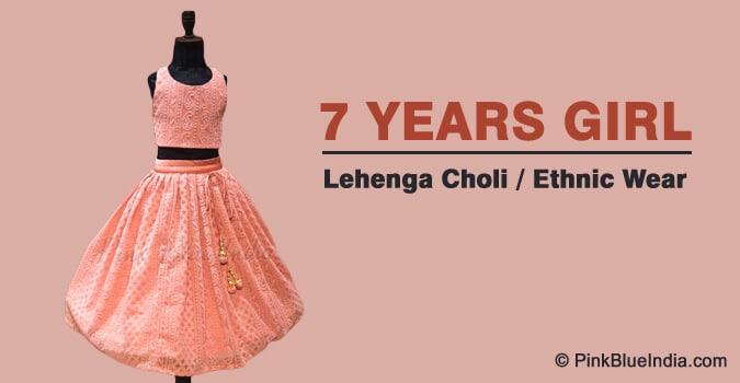 7 years Girl Lehenga Choli, Child Girl Ethnic Wear India
